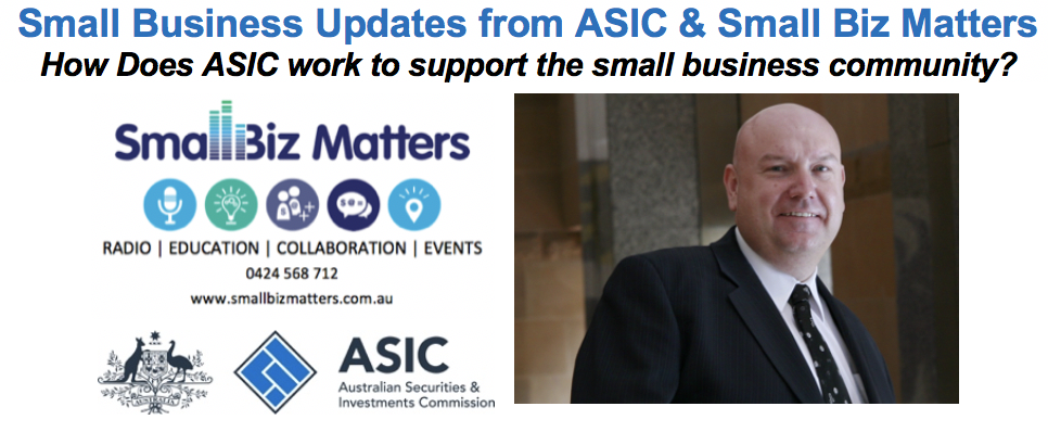How does ASIC work to support the small business community?