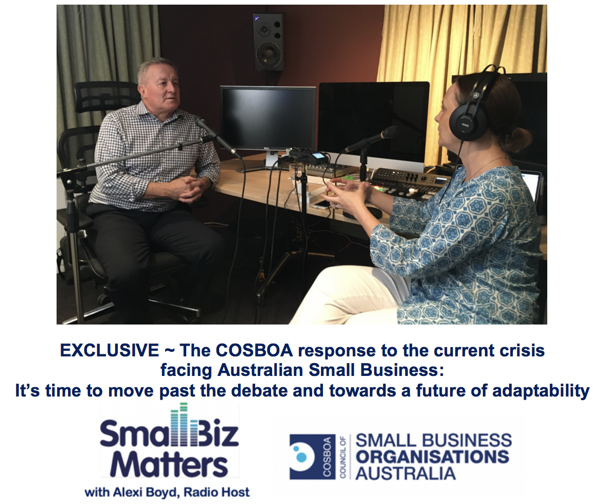 The COSBOA response to the current crisis for Australian Small Business ... it's time to move past the debate and towards a future of adaptability