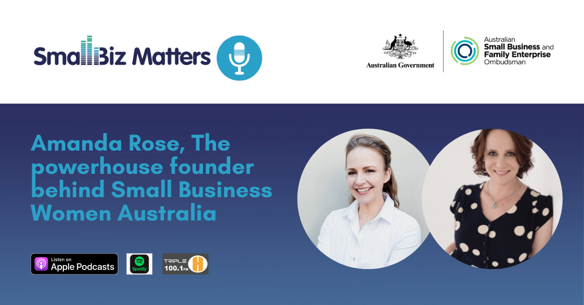 Learn from Amanda Rose, the powerhouse founder behind Small Business Women Australia