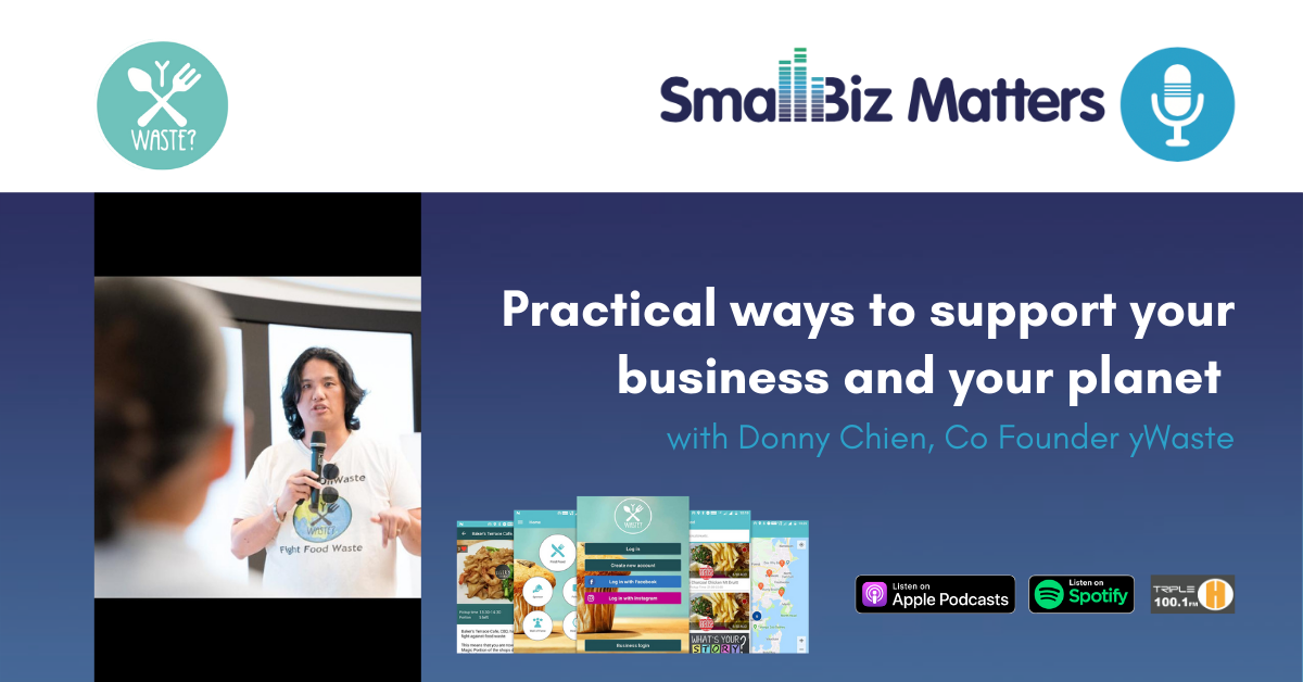 Practical ways to support your business and your planet With special guest Donny Chien, Co Founder yWaste