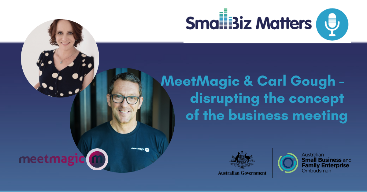 MeetMagic - reinventing the concept of the business meeting With special guest Carl Gough, Founder of MeetMagic